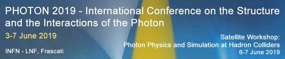 PHOTON 2019  -  International Conference on the Structure and the Interactions of the Photon. Satellite Workshop: Photon Physics and Simulation at Hadron Colliders.